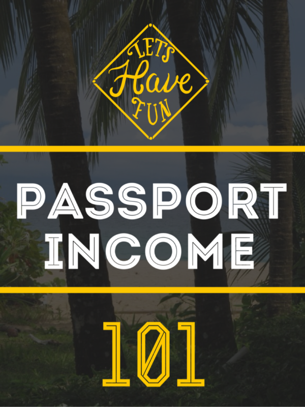 Passport to passive income